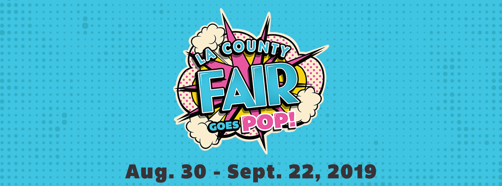 LA County Fair Goes POP!
